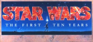 Star Wars 10th Anniversary Poster