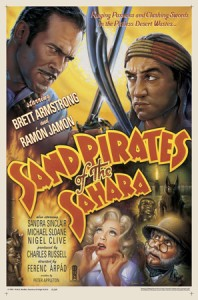 """Sand Pirates of the Sahara"" from The Majestic"